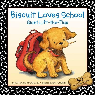 Biscuit Loves School By Capucilli, Alyssa Satin/ Schories, Pat (ILT)